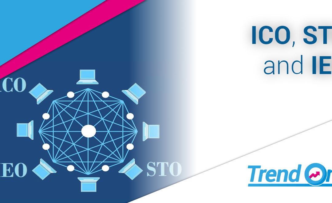 Understand ICO, STO and IEO